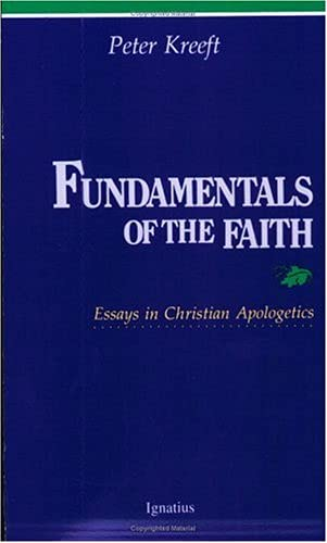9780898702026: Fundamentals of the Faith: Essays in Christian Apologetics