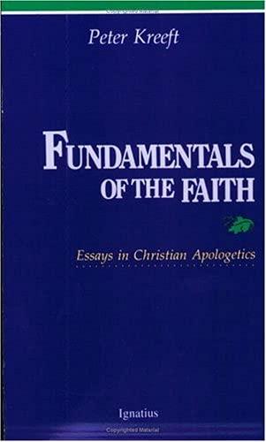 9780898702026: Fundamentals of the Faith: Essays in Christian Apologetics