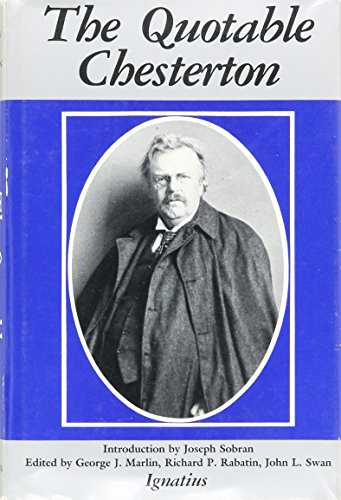 9780898702095: More Quotable Chesterton: A Topical Compilation of the Wit, Wisdom and Satire of G.K. Chesterton