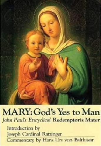 Mary: God's Yes to Man (Redemptoris Mater): John Paul II, Pope