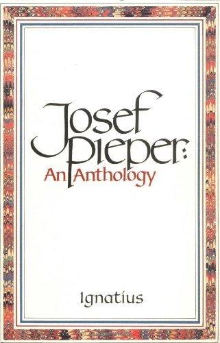 9780898702262: Josef Pieper: An Anthology