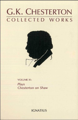 9780898702378: The Collected Works of G. K. Chesterton, Vol. 11: Collected Plays and Chesterton on Shaw