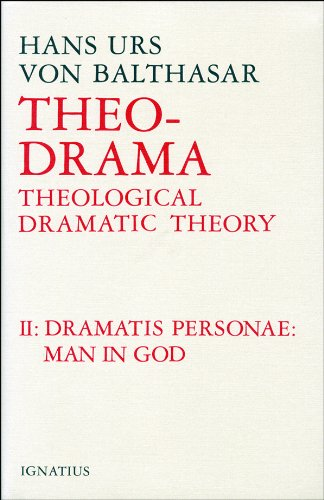 9780898702873: Theo-Drama: Theological Dramatic Theory: The Dramatis Personae: Man in God, vol. 2