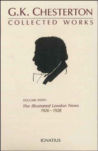 9780898702941: The Collected Works of G.K. Chesterton: The Illustrated London News, 1926-1928, Vol. 34