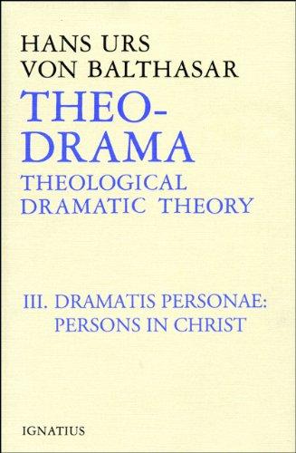 9780898702958: Theo-Drama: Dramatis Personae v. 3: Theological Dramatic Theory