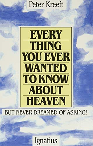 9780898702972: Everything You Ever Wanted to Know About Heaven