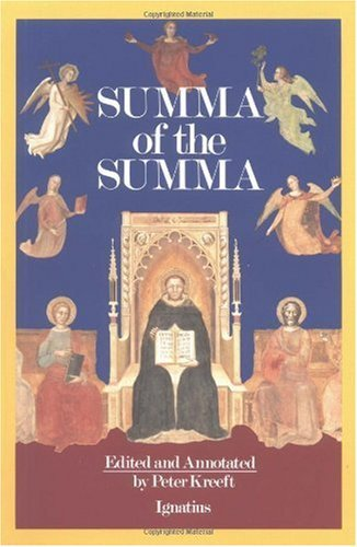 9780898703009: A Summa of the Summa: The Essential Philosophical Passages of st Thomas Aguinas Summa Theologica Edtied and Explained for Beginners
