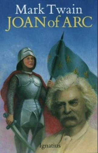 Personal Recollections of Joan of Arc by: Mark Twain, Jean