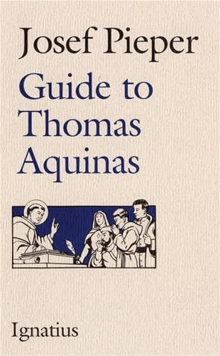 9780898703191: Guide to Thomas Aquinas