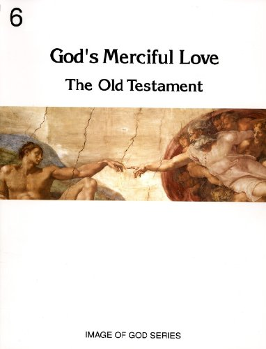 God's Merciful Love: The Old Testament (No: Catholics United for