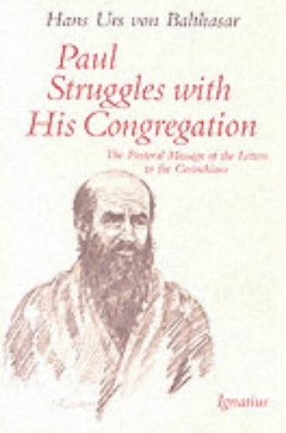 9780898703863: Paul Struggles With His Congregation: The Pastoral Message of the Letters of the Corinthians
