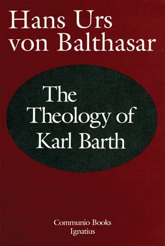 9780898703986: The Theology of Karl Barth (Communio Book)