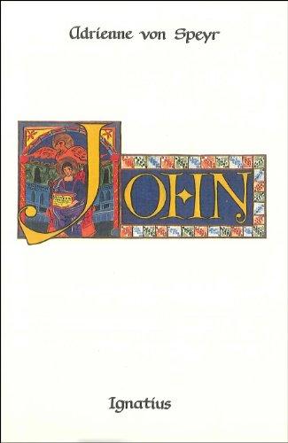 John: The Word Become Flesh--Meditations on John 1-5: Adrienne Von Speyr