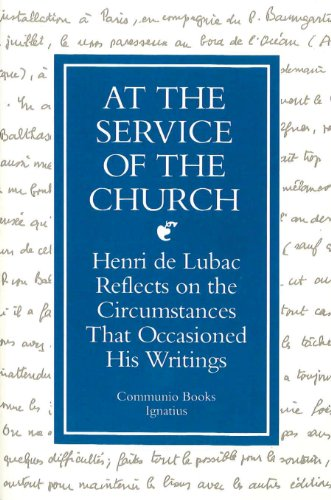 9780898704143: At the Service of the Church: Henri de Lubac Reflects on the Circumstances That Occasioned His Writings