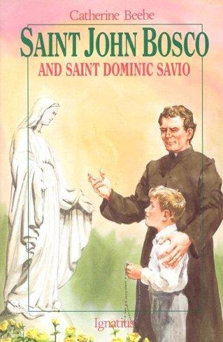 St. John Bosco and Saint Dominic Savio (Vision Books): Beebe, Catherine