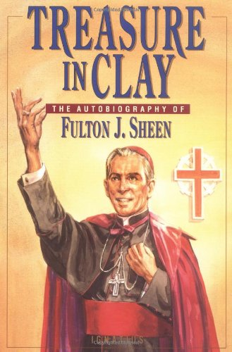 9780898704204: Treasure in Clay: The Autobiography of Fulton J. Sheen
