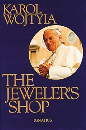 9780898704266: The Jeweler's Shop: A Meditation on the Sacrament of Matrimony Passing on Occasion Into a Drama