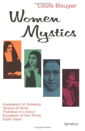 9780898704341: Women Mystics: Hadewijch of Antwerp, Teresa of Avila, Therese of Lisieux, Elizabeth of the Trinity, Edith Stein