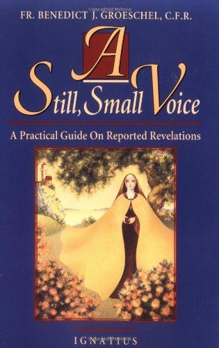 9780898704365: A Still, Small Voice: A Practical Guide on Reported Revelations
