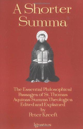9780898704389: A Shorter Summa: The Essential Philosophical Passages of Saint Thomas Aquinas' Summa Theologica