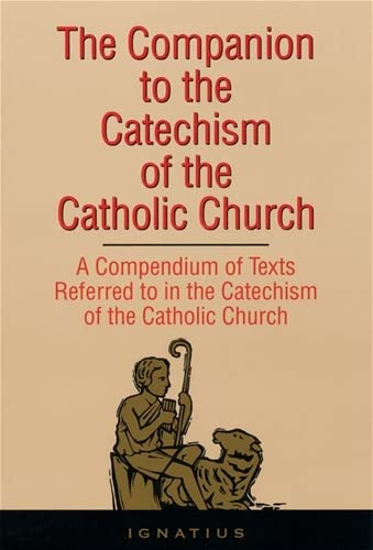 9780898704518: The Companion to the Catechism of the Catholic Church: A Compendium of Texts Referred to in the Catechism of the Catholic Church Including an Addendum for the Second Edition (1997)
