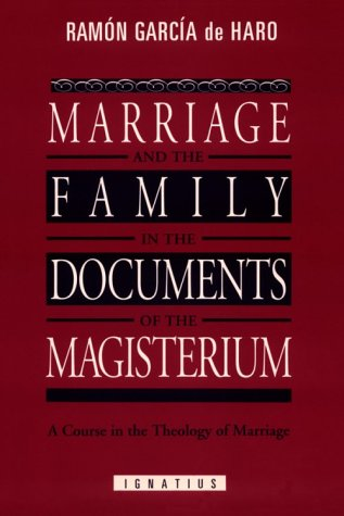 9780898704594: Marriage and the Family in the Documents of the Magisterium: A Course in the Theology of Marriage