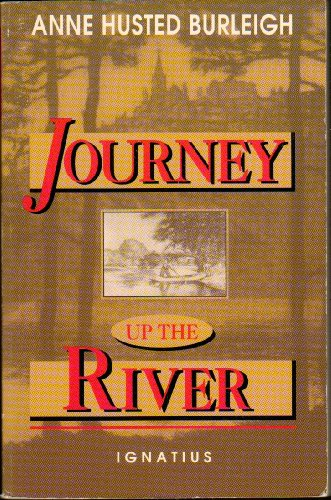 9780898704686: Journey Up the River: A Midwesterner's Spiritual Pilgrimage