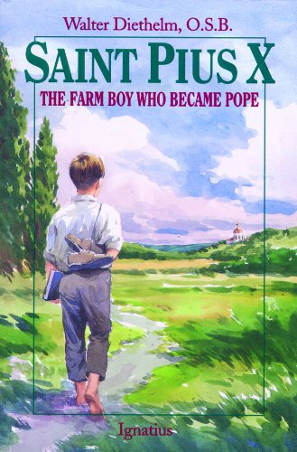 9780898704693: St. Pius X : The Farm Boy Who Became Pope