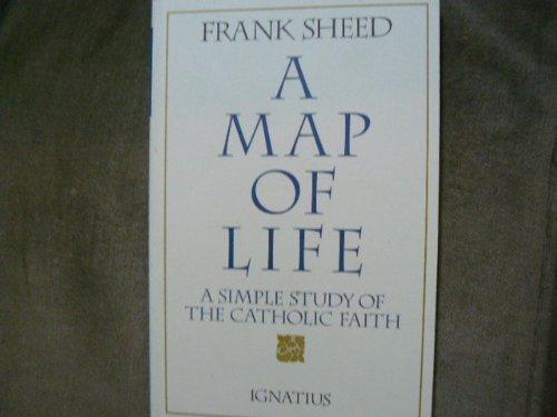 9780898704730: A Map of Life: A Simple Study of the Catholic Faith
