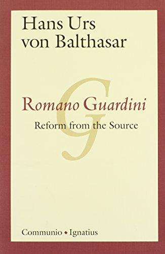 9780898705225: Romano Guardini: Reform from the Source