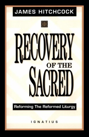 The Recovery of the Sacred: Hitchcock, James