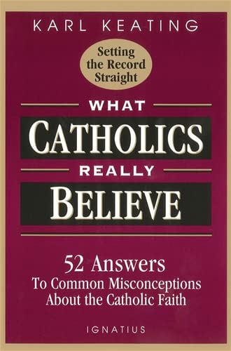 9780898705539: What Catholics Really Believe