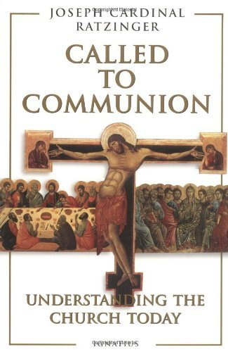 9780898705782: Called to Communion: Understanding the Church Today