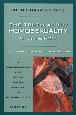 9780898705836: Truth about Homosexuality: The Cry of the Faithful