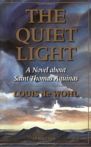 9780898705959: Quiet Light: A Novel About St.Thomas Aquinas