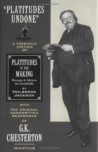 9780898706284: Platitudes in the Making Precepts and Advices for Gentlefolk
