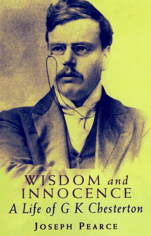 9780898706291: Wisdom and Innocence: A Life of G. K. Chesterton