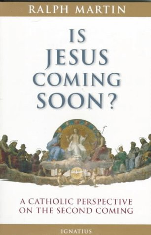 9780898706352: Is Jesus Coming Soon?: A Catholic Perspective on the Second Coming