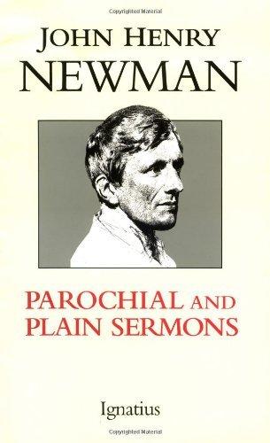 Parochial and Plain Sermons (Hardback): John Henry Newman