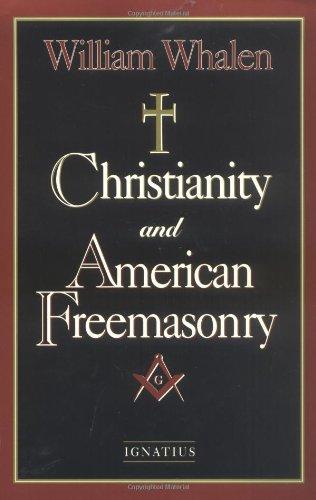 9780898706727: Christianity and American Freemasonry