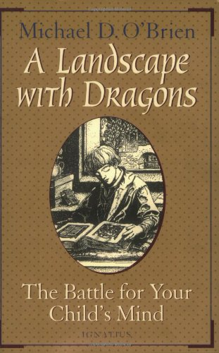 9780898706789: A Landscape with Dragons: The Battle for Your Child's Mind