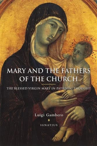 9780898706864: Mary and the Fathers of the Church: The Blessed Virgin Mary in Patristic Thought