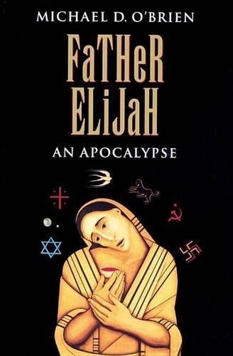 9780898706901: Father Elijah: An Apocalypse