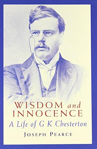 9780898707007: Wisdom & Innocence: A Life of G.K. Chesterton