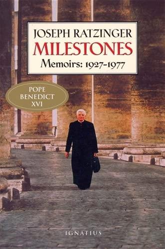 Milestones: Memoirs 1927-1977: Joseph Cardinal Ratzinger