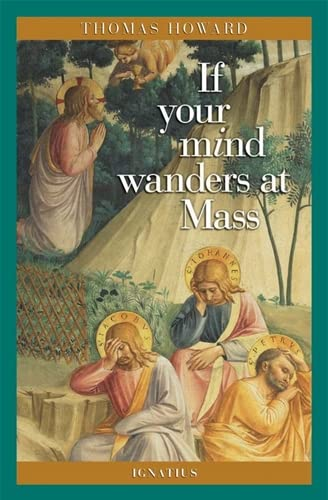9780898707618: If Your Mind Wanders at Mass