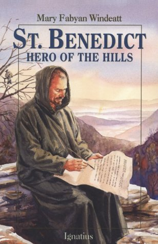 St. Benedict: Hero of the Hills (Vision Books) (0898707676) by Windeatt, Mary Fabyan