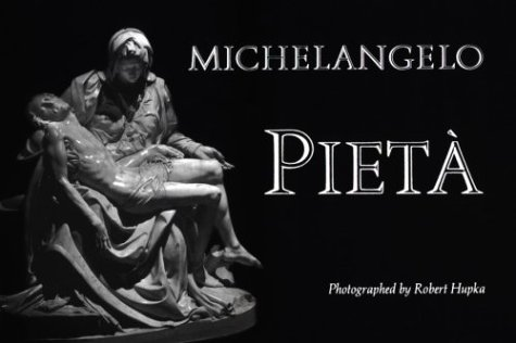 Michelangelo: Pieta (English, French, German, Italian, Portuguese and Spanish Edition) (9780898707717) by [???]