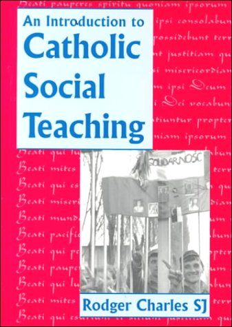 9780898707892: An Introduction to Catholic Social Teaching