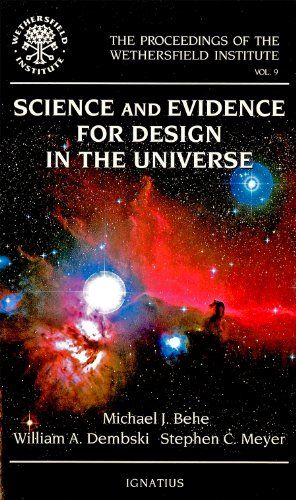 Science and Evidence for Design in the Universe (Proceedings of the Wethersfield Institute): Meyer,...